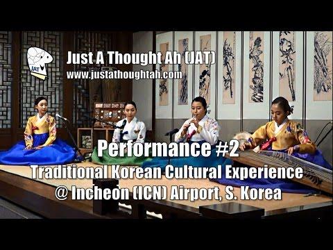 Traditional Korean Music Performance #2 @ Incheon Airport