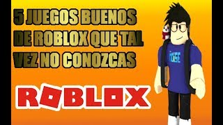 THE 5 BEST ROBLOX GAMES YOU MAY NOT KNOW (MY OPINION) SteveShido