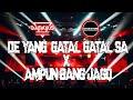 DJ DE YANG GATAL GATAL SA x AMPUN BANG JAGO JUNGLEDUTCH TERBARU 2020 ATHAR DEFANO x DJ EVOLUSI