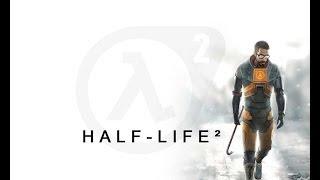 Прохождение Half-life 2 Часть 14 Финальный Рывок (ФИНАЛ)