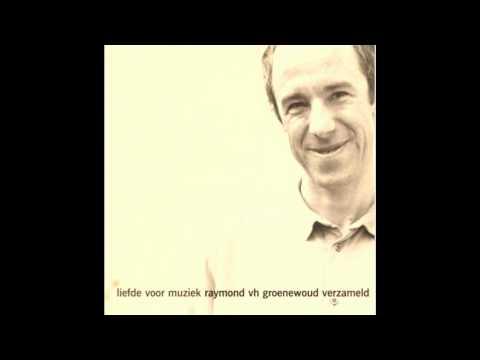 Raymond van het Groenewoud - Gelukkig Zijn (goeie versie CD) HD Quality