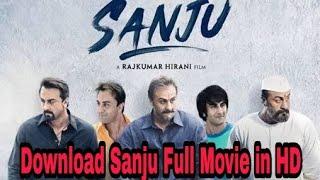 How To Download Sanju Movie    Sanju Full Movie in Hd