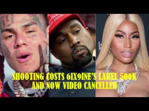 SHOOTING Costs 6IX9INE Label $500k & Video W/KANYE & NICKI Reportedly