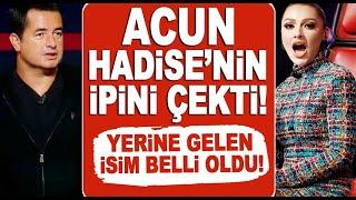 Acun Ilıcalı Hadise'yi O Ses Türkiye jürisinden çıkarttı, yerine gelen isim belli oldu!