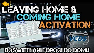 VCDS Coming Home/Leaving Home activation - doświetlanie drogi do domu vcds