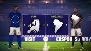 TEAM EUROPE vs TEAM AMÉRIQUE DU SUD sur FIFA 18 !