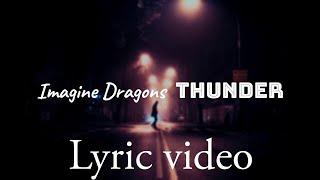 Thunder - Imagine Dragon (Lyric)