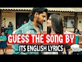 Guess The Song By It's English Lyrics | Bollywood Songs Challenges