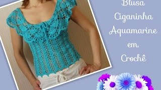 🔴Versão destros: Blusa Ciganinha Aquamarine em crochê tam. P ( 1° parte) # Elisa Crochê