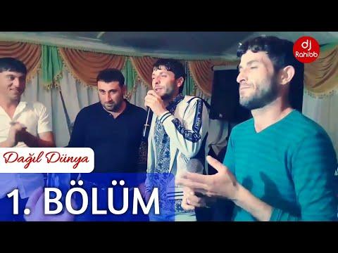 1. BÖLÜM Tural Sedali Ft Ilqar Susali -  ( duet ) DAGIL DUNYA 2017 |● Ağcabədi R. Qıyamadınlı K.