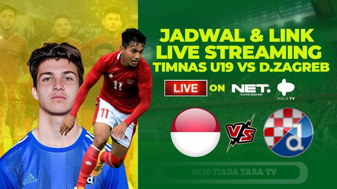Jadwal Dan Link Live Streaming Malam Ini Live Net Tv Mola Tv Timnas U19 Vs Dinamo Zagreb Youtube