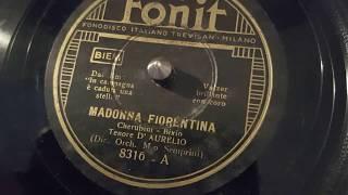 d'aurelio- madonna fiorentina- 78 giri