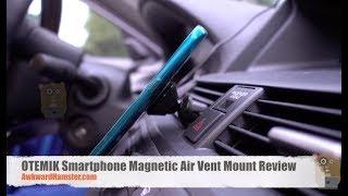 OTEMIK Smartphone Magnetic Air Vent Mount Review
