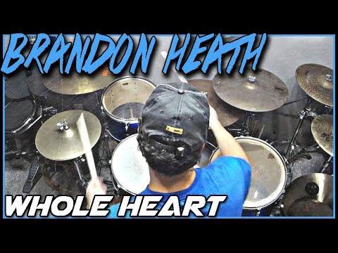Brandon Heath - Whole Heart - Drum Cover