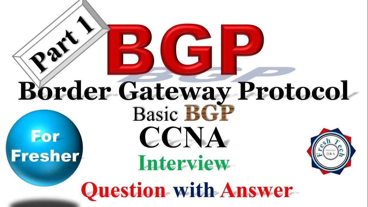 BGP Part 1 || CCNA| CCNP | BASIC BGP INTERVIEW QUESTION with ANSWER