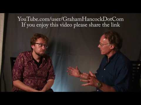 Retelling the Past,  Reimagining the Future : A 2012 Dialogue with Daniel Pinchbeck & Graham Hancock