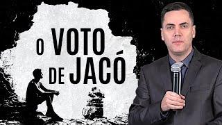 O Voto de Jacó (Aula) - Leandro Lima