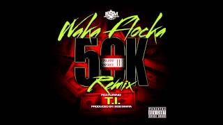 Download Waka Flocka 50K (Remix) (Bass Boosted) ft T.I. MP3 song and Music Video