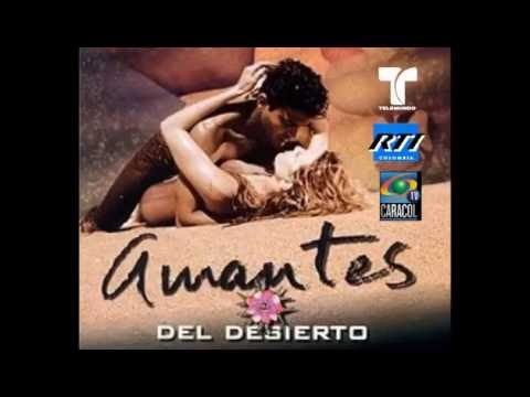Amantes Del Desierto (Novela 2002) CARACOL TV y RTI CoLoMBiA