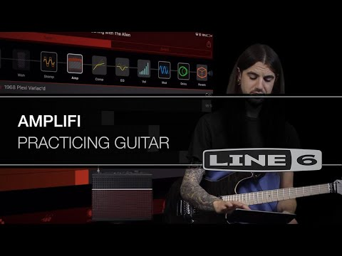 Practicing Guitar With AMPLIFi | Line 6