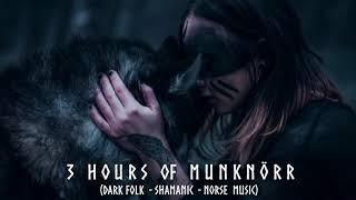 3 Hours of Dark Folk - Shamanic - Norse Music by Munknörr