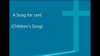 School Lent Song (Children's Song)