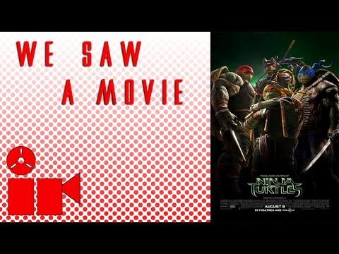We Saw A Movie: Teenage Mutant Ninja Turtles