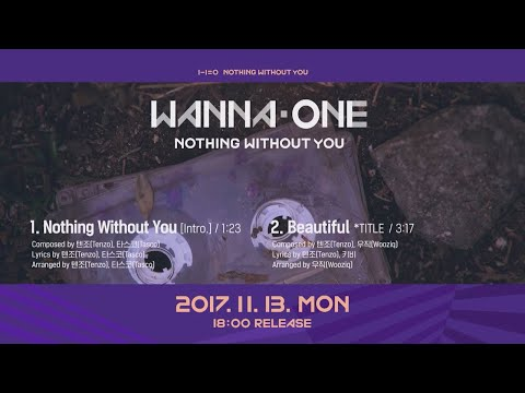 Wanna One Go [Preview] Wanna One ′1-1=0 (NOTHING WITHOUT YOU)′ 미리듣기 & 트랙리스트 170928 EP.4