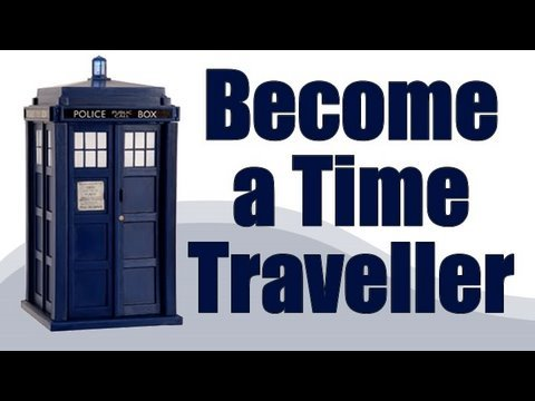 Become a Time Traveller TODAY!