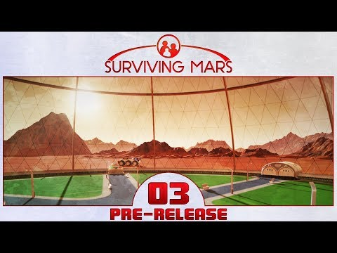 Surviving Mars - Pre-Release - Episode 3 ...Dust Devil Apocalypse...