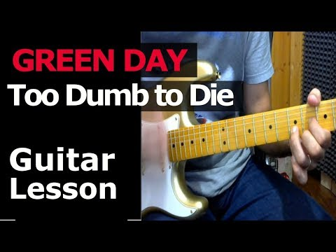 How To Play Green Day Too Dumb To Die Guitar Chords Lesson