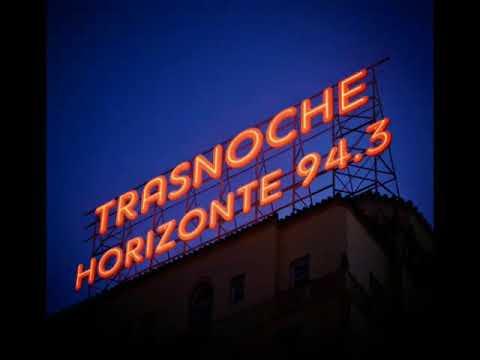 FM HORIZONTE 94.3 - Selección Trasnoche