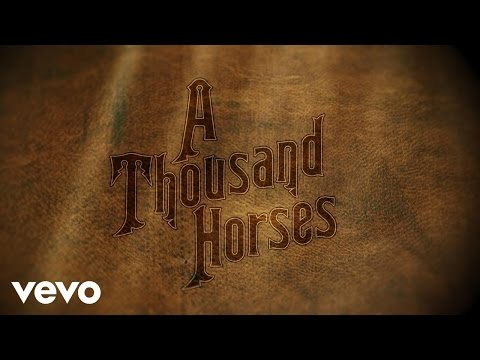 A Thousand Horses - Preachin' To The Choir (Lyric Version)
