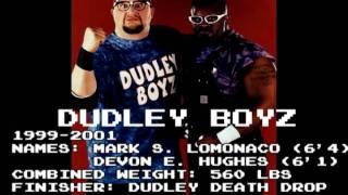 Dudley Boyz 1st Theme (W bomb drop)
