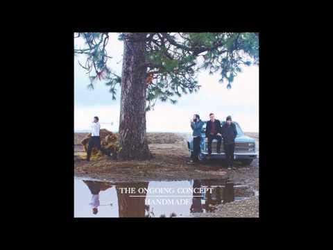 The Ongoing Concept - Handmade [Full Album]