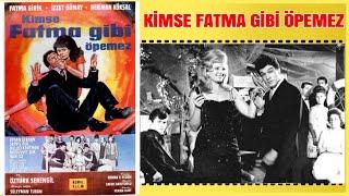 Kimse Fatma Gibi Öpemez 1964  İzzet Günay Fatma Girik  Yeşilçam Filmi Full İzle