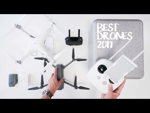 BEST DRONES OF 2017! – What's actually worth getting?