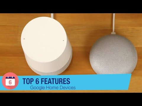 Google Home Devices: Top 6 Features