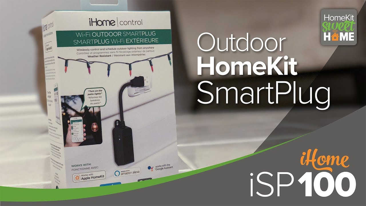 iHome iSP100 Wi-Fi Outdoor SmartPlug — HomeKit Sweet Home