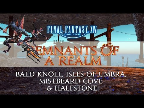 Remnants of a Realm | Episode XVII | Bald Knoll, Mistbeard Cove & Halfstone
