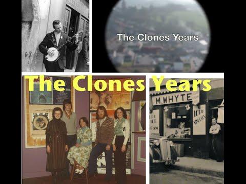The Clones Years