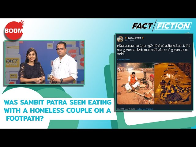 Fact Vs Fiction: Was Sambit Patra Seen Eating With A Homeless Couple On A Footpath?