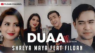 Duaa Cover Fildan Feat Shreya Maya MP3