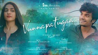 Vunnapaatuga - 1 Minute Musical Series | E01 Terrace Meeda Ammayi | Chai Bisket