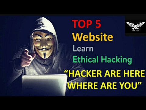Top 5 Website for learn ethical Hacking FREE  2017 100%  Working