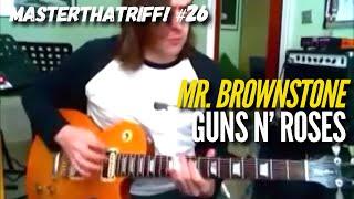 MasterThatRiff 26! -  Guns N