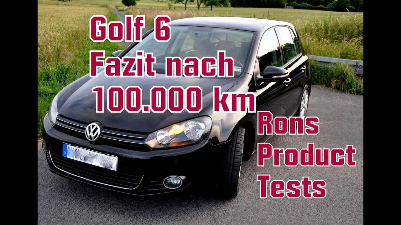 vw golf 6 vi fazit nach km kosten wartung und. Black Bedroom Furniture Sets. Home Design Ideas