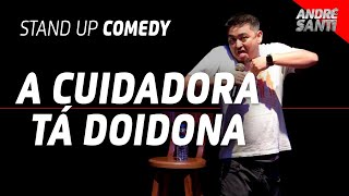 A CUIDADORA TÁ ON FIRE | André Santi | Stand Up Comedy
