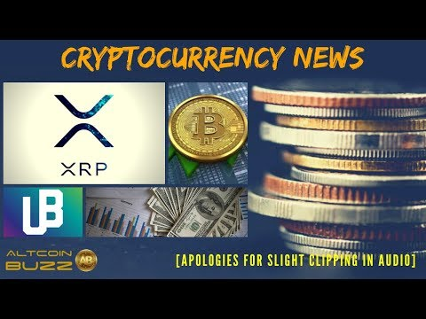 XRP, Unibright UBT And More - Cryptocurrency News