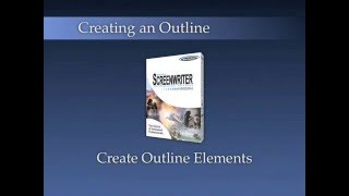 Creating an Outline: Create Outline Elements 1/4